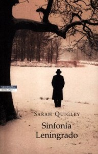SINFONIA LENINGRADO, di Sarah Quigley