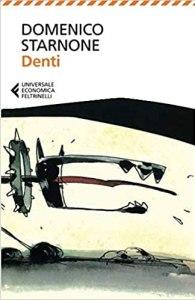 DENTI Domenico Starnone Recensioni Libri e News UnLibro