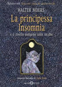 LA PRINCIPESSA INSOMNIA rovello notturno color incubo Walter Moers recensioni libri e News