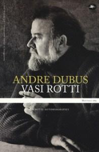 Vasi Rotti A. Dubus