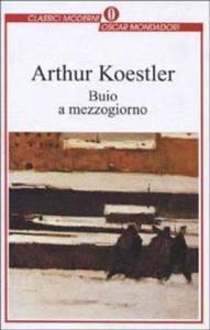 BUIO A MEZZOGIORNO, di Arthur Koestler recensioni Libri e News