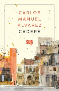 CADERE Carlos Manuel Álvarez Recensioni Libri e News UnLibro