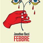 FEBBRE Jonathan Bazzi recensioni Libri e News