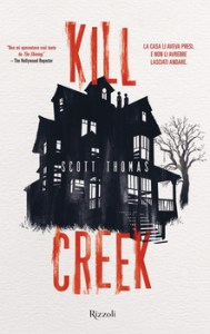 KILL CREEK Scott Thomas Recensioni Libri e News