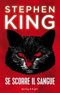 Stephen King - Se scorre il sangue Recensioni Libri e News