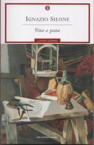 VINO E PANE Ignazio Silone Recensioni Libri e News