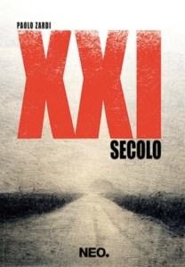 XXI SECOLO Paolo Zardi Recensioni Libri e News