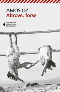 ALTROVE, FORSE Amos Oz recensioni Libri e news