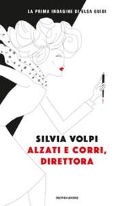 ALZATI E CORRI, DIRETTORA Silvia Volpi recensioni Libri e news