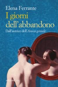 I GIORNI DELL'ABBANDONO Elena Ferrante recensioni Libri e news