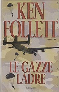 LE GAZZE LADRE Ken Follett recensioni Libri e news