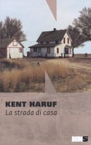 LA STRADA DI CASA Kent Haruf Recensioni Libri e News