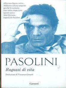 RAGAZZI DI VITA Pier Paolo Pasolini Recensioni libri e News