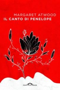 IL CANTO DI PENELOPE Margaret Atwood Recensioni Libri e News