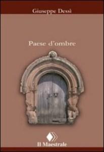 PAESE D'OMBRE Giuseppe Dessì Recensioni Libri e News