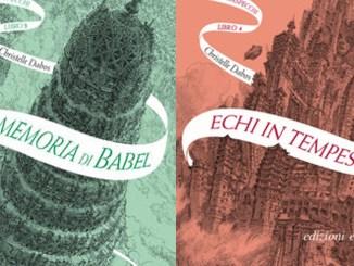 LA SAGA DELL'ATTRAVERSASPECCHI, di Christelle Dabos Volume 3 e 4 La memoria di Babel - Echi in tempesta Recensioni Libri e News