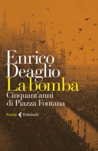 LA BOMBA Enrico Deaglio recensioni Libri e News
