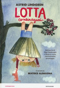 LOTTA COMBINAGUAI, di Astrid Lindgren Recensioni Libri e News