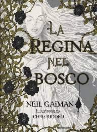 La regina nel bosco Neil Gaiman