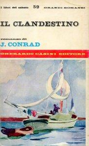 Il clandestino Conrad Recensioni Libri e News