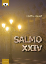 Salmo XXIV Lucia Serracca Recensioni Libri e News