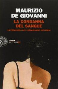 La condanna del sangue M. De Giovanni