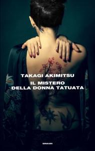 IL MISTERO DELLA DONNA TATUATATakagi Akimitsu recensioni Libri e News