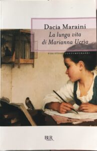 LA LUNGA VITA DI MARIANNA UCRÌA Dacia Maraini