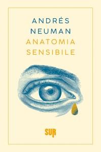 ANATOMIA SENSIBILE Andres Neuman