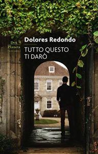TUTTO QUESTO TI DARÒ, di D. Redondo