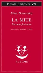 LA MITE  Dostoevskij