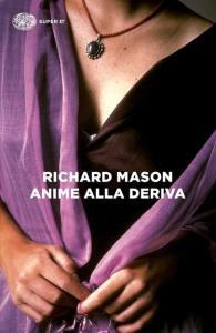 ANIME ALLA DERIVA R. Mason