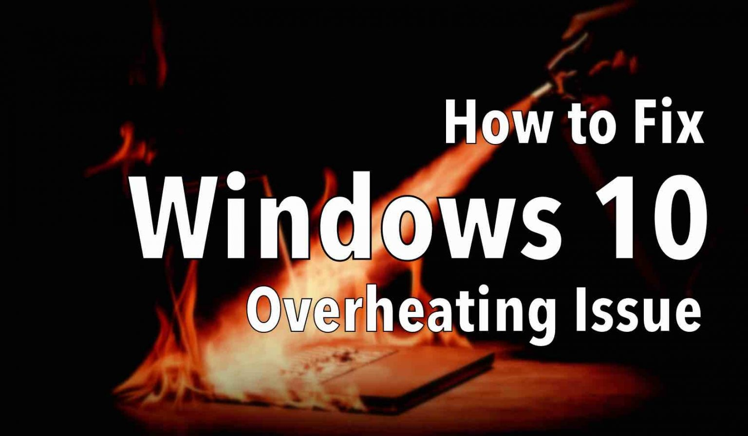 windows-10-overheating-768x448@2x