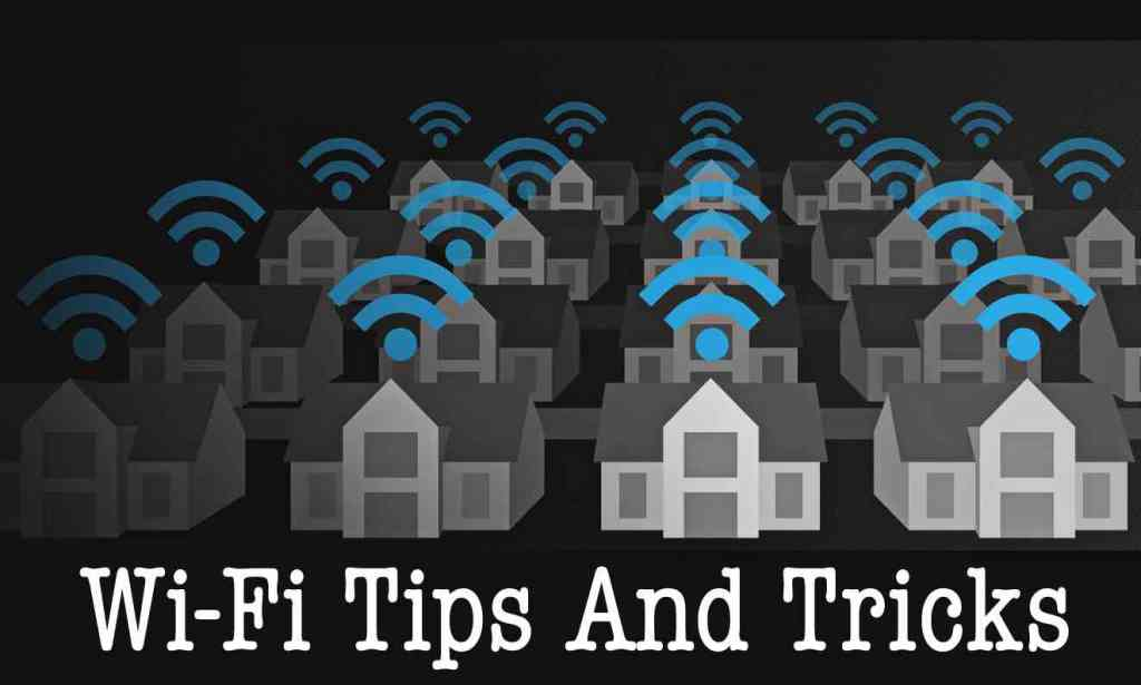 how to get better and strong wifi signals