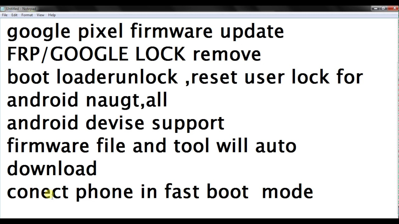 Google pixel firmware update FRP/GOOGLE LOCK remove boot