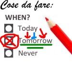 Rimandare il tutto a domani