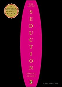 l arte della seduzione, il libro di Robert Greene