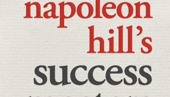 efficacia e successo secondo Napoleon Hill