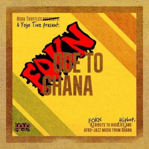 Fokn Ode to Ghana: Fokn Bois Album Review