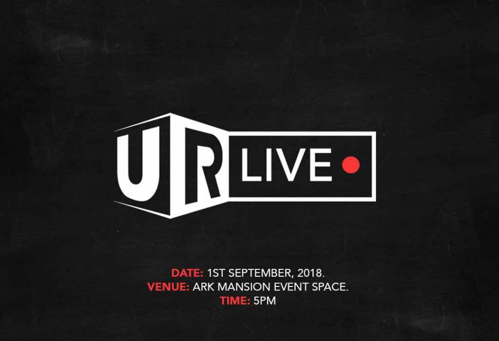 UR Live: Our Maiden Event is Finally Here