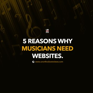 Reasons Why Musicians Need Websites