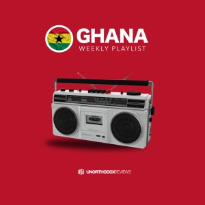 Ghana Weekly Playlist
