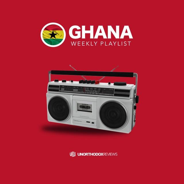Ghana Weekly Playlist