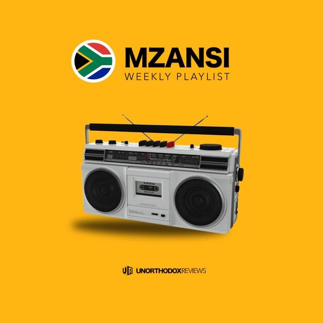 Mzansi Weekly Playlist