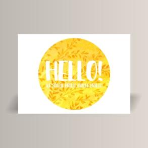 aquarelle de la boutique un ours dans l'atelier représentant la phrase Hello le soleil brille sur un fond de branchages jaune