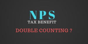 NPS – Are you overestimating the tax benefit?