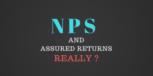 NPS – Does it provide assured returns?