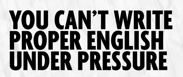 write english under pressure - unpocogeek.com