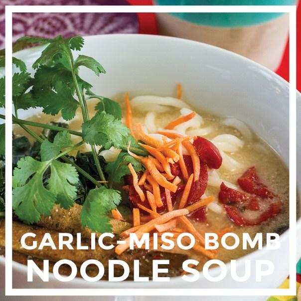 Garlic-Miso Bomb Noodle Soup by Unrefined Vegan