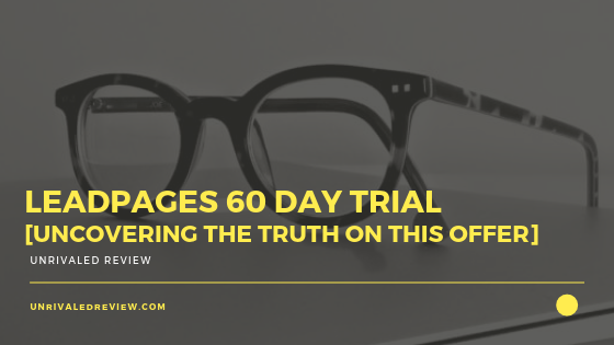 Leadpages 60 Day Trial